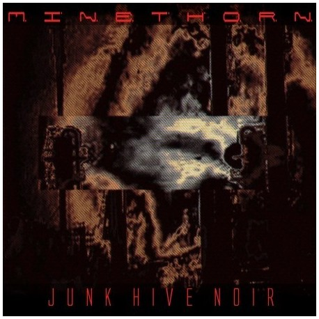 "MINETHORN ""Junk Hive Noir"" ltd. edition CD"