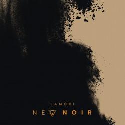 """LAMORI """"Neo Noir"""""""