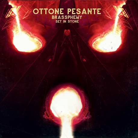 "OTTONE PESANTE ""Brassphemy Set in Stone"" LP"