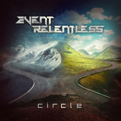 "EVENT RELENTLESS ""Circle"""