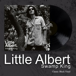 "LITTLE ALBERT ""Swamp King"" Black LP"