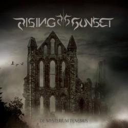 """RISING SUNSET """"De Mysterium Tenebris"""""""