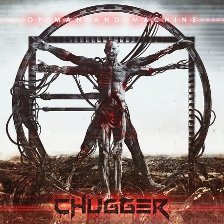 "CHUGGER ""Of Man and Machine"""