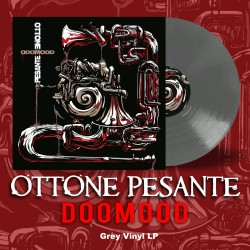 "OTTONE PESANTE ""DoomooD"" vinile grigio"
