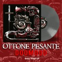 "OTTONE PESANTE ""DoomooD"" Grey LP"