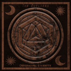 "THE OUTLIERS ""dissipating eternity"""