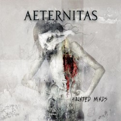 "AETERNITAS ""Haunted Minds"""