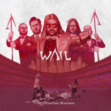 "WAIL ""Civilization Maximus"""