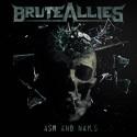 "BruteAllies ""Ash & Nails"""