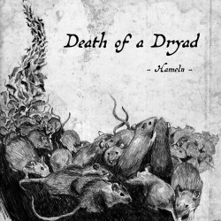 "Death of a Dryad ""Hameln"""