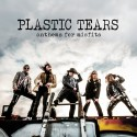 "Plastic Tears "" Anthems for Misfits"""
