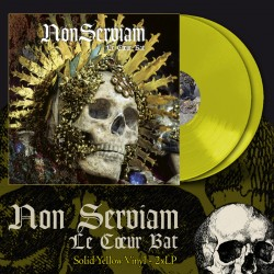 "NON SERVIAM ""Le Coeur Bat"" yellow DLP"