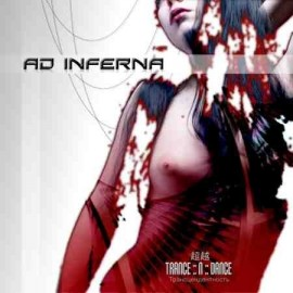 "AD INFERNA ""Trance 'n dance"""