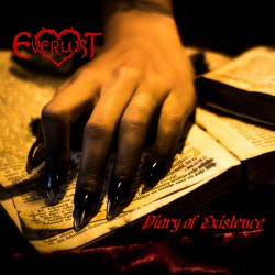 """Everlust """"Diary Of Existence"""""""