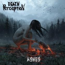 "Death Perception ""Ashes"""