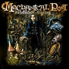"MECHANICAL POET ""Handmade essence"" MCD"