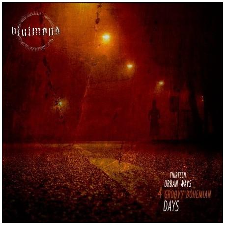 "BLUTMOND ""Thirteen urban ways 4 groovy bohemian days"""