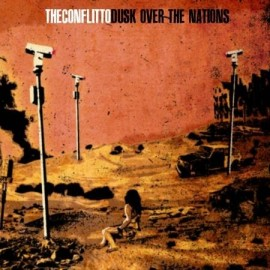"THECONFLITTO ""Dusk over the nations"""