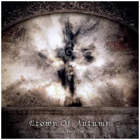 "CROWN OF AUTUMN ""Splendours from the dark"""