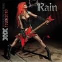 """RAIN """"XXX"""""""