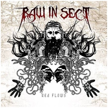 """RAW IN SECT """"Red flows"""""""