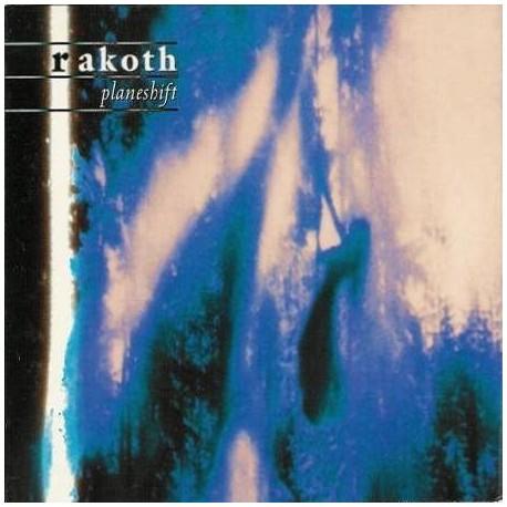 "RAKOTH ""Planeshift"""