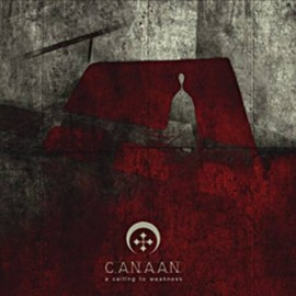 "CANAAN ""A calling to weakness"""