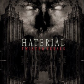 "HATERIAL ""Twisted Verses"""