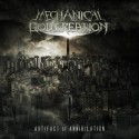 "MECHANICAL GOD CREATION ""Artifact of Annhilation"""