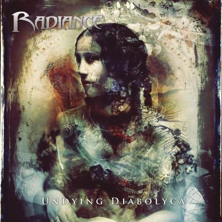 "RADIANCE ""Undying Diabolyca"""
