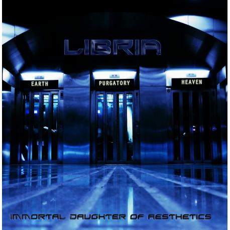 """LIBRIA """"Immortal Daughter of Aestethics"""""""