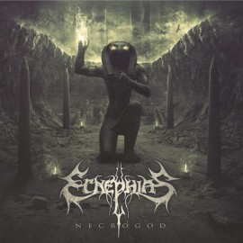 "ECNEPHIAS ""Necrogod"""