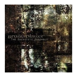 "GRUNTSPLATTER ""The eulogist assembly"""