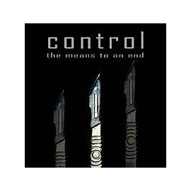 "CONTROL ""The means to an end"""