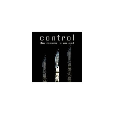"""CONTROL """"The means to an end"""""""