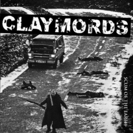 "CLAYMORDS ""Scum of The Earth"""