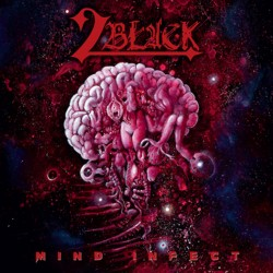 "2BLACK ""Mind Infect"""