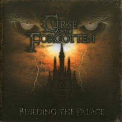 "CURSE OF THE FORGOTTEN ""Building The Palace"""