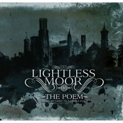 "LIGHTLESS MOOR ""The Poem"""