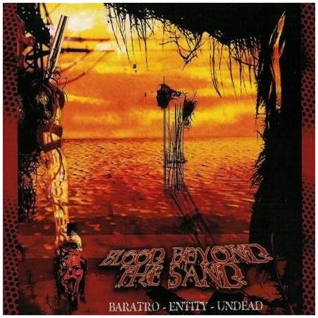 "BARATRO/ENTITY/UNDEAD ""Blood Beyond the Sand"" 3-way Split"