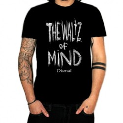 "DISMAL ""The Waltz of Mind"" T-shirt"