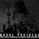 "NAXAL PROTOCOL ""The guilty should get what they deserve"""