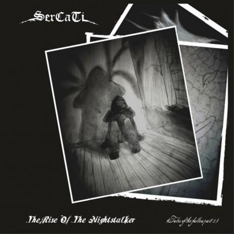 "SERCATI ""The Rise of the Nightstalker"""