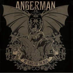 "ANGERMAN ""No Tears for the Devil"""