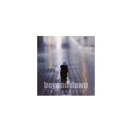 "BEYOND DAWN ""In reverie"""