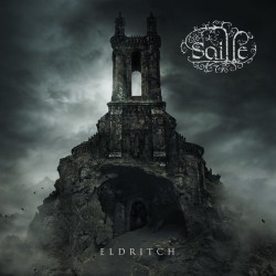 """SAILLE """"Eldritch"""""""