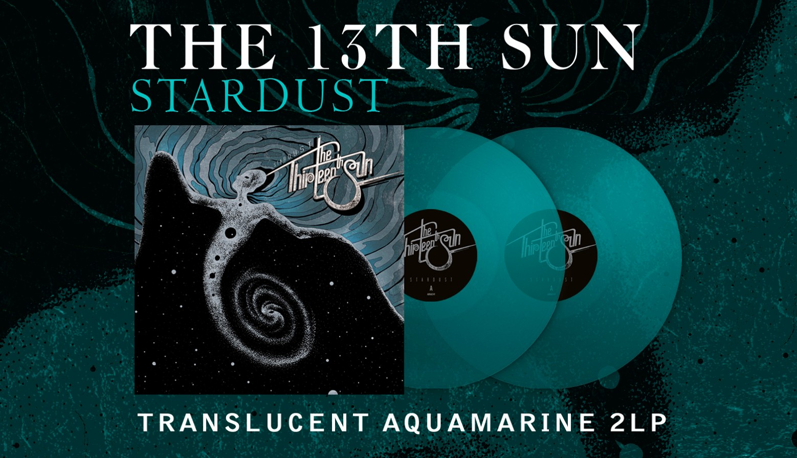 "THE THIRTEENTH SUN ""Stardust"""